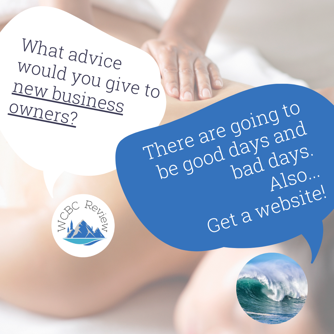 """Two speech bubbles. One with WCBC saying """"what advice would you give to new business owners?"""" and Ocean Tides Massage responding """"there are going to be good days and bad days. Also... Get a website!"""""""